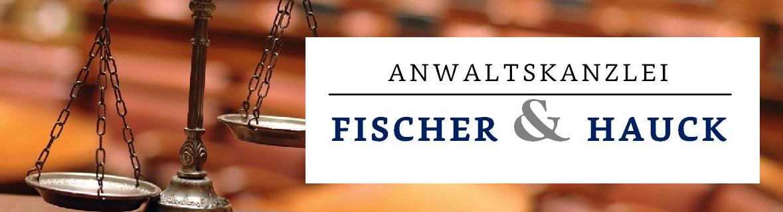 ANWALTSKANZLEI FISCHER & HAUCK, Ludwigshafen am Rhein